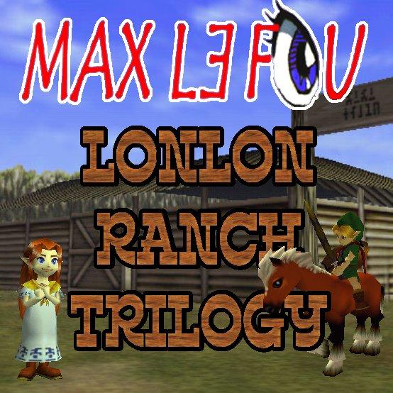 LonLon Ranch Trilogy